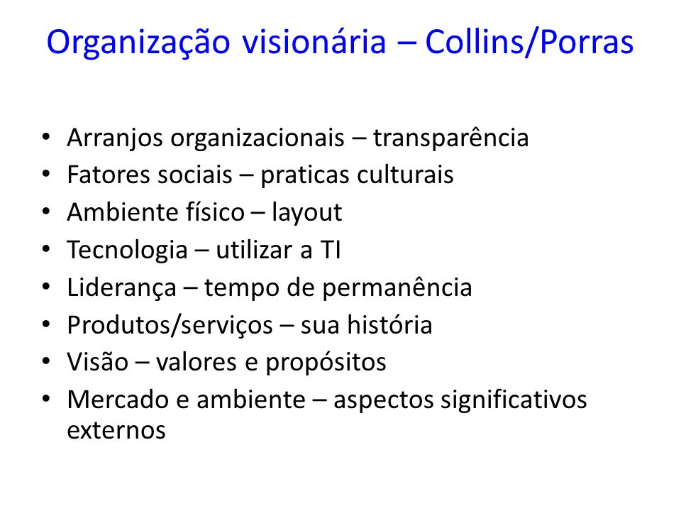 Organização visionária – Collins/Porras