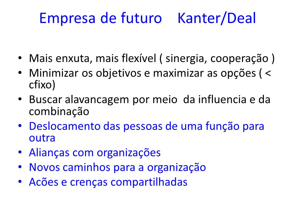 Empresa de futuro Kanter/Deal