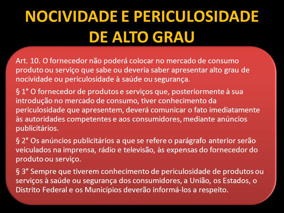 NOCIVIDADE E PERICULOSIDADE DE ALTO GRAU