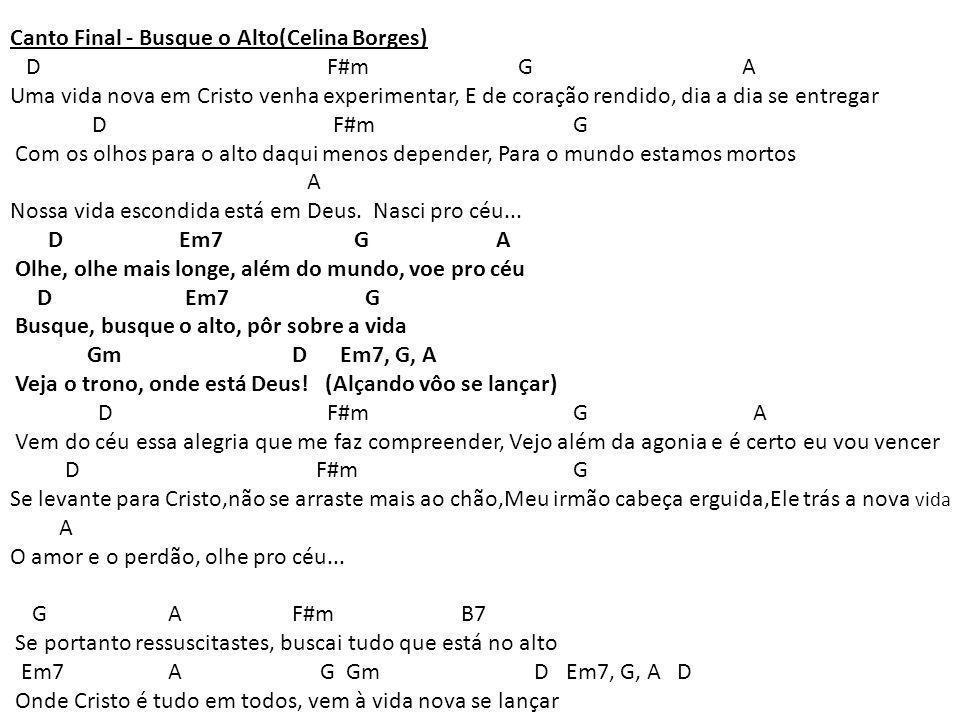 Canto Final - Busque o Alto(Celina Borges)