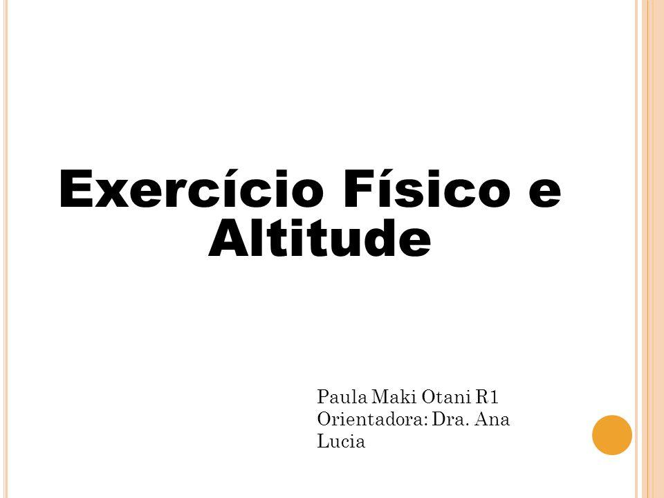 Exercício Físico e Altitude