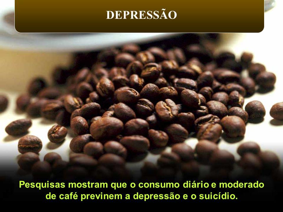 DEPRESSÃO Pesquisas mostram que o consumo diário e moderado
