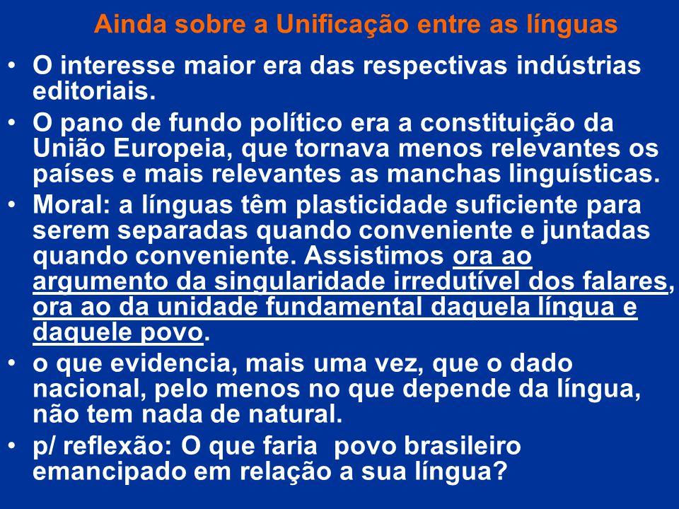 Ainda sobre a Unificação entre as línguas