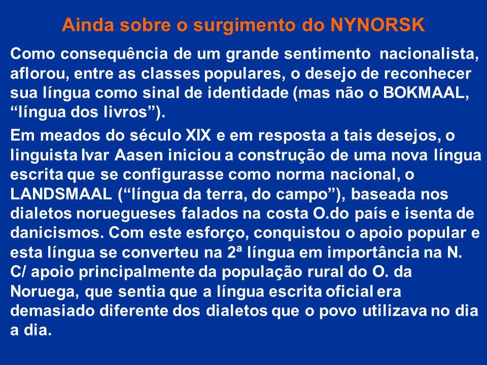 Ainda sobre o surgimento do NYNORSK