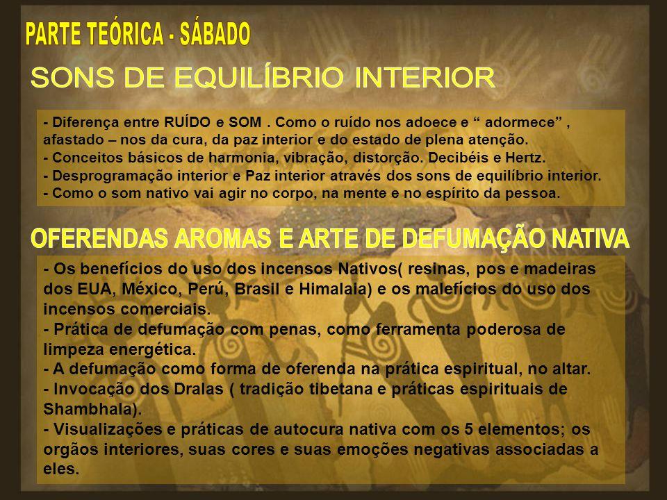 OFERENDAS AROMAS E ARTE DE DEFUMAÇÃO NATIVA