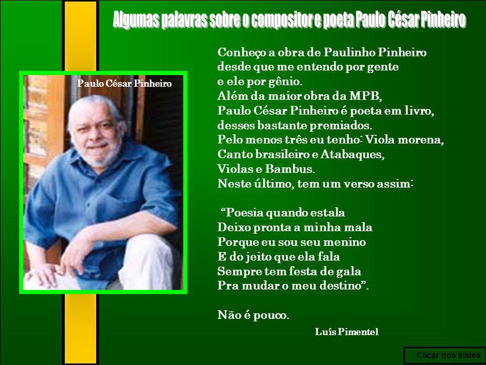 Algumas palavras sobre o compositor e poeta Paulo César Pinheiro