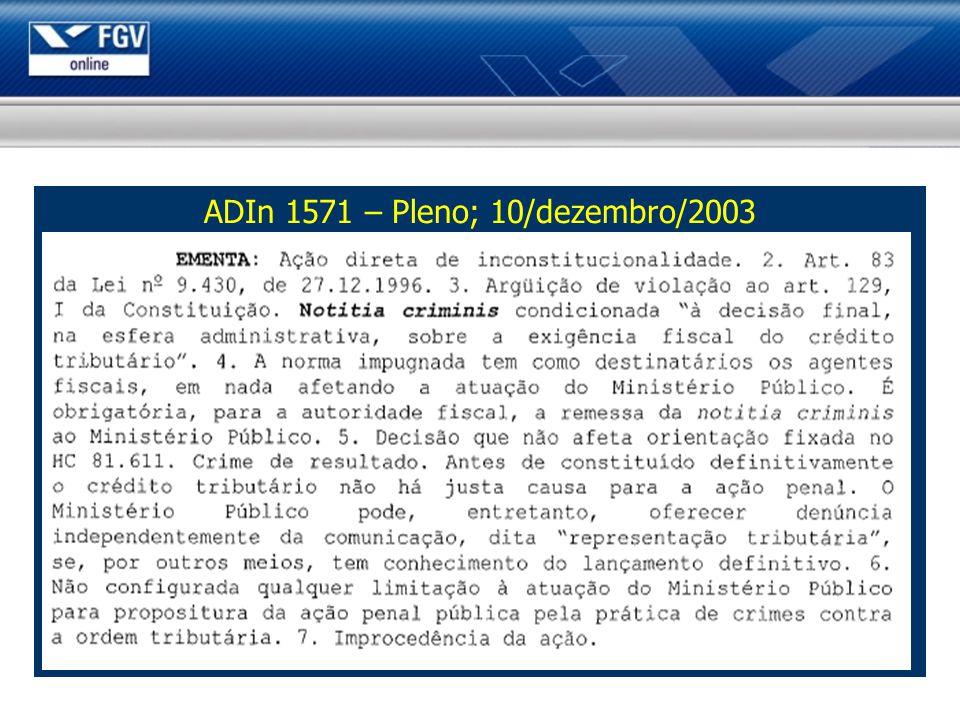 ADIn 1571 – Pleno; 10/dezembro/2003
