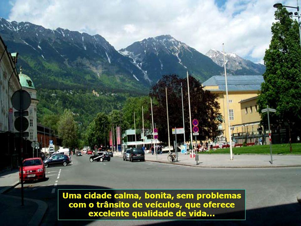 Uma cidade calma, bonita, sem problemas com o trânsito de veículos, que oferece excelente qualidade de vida...