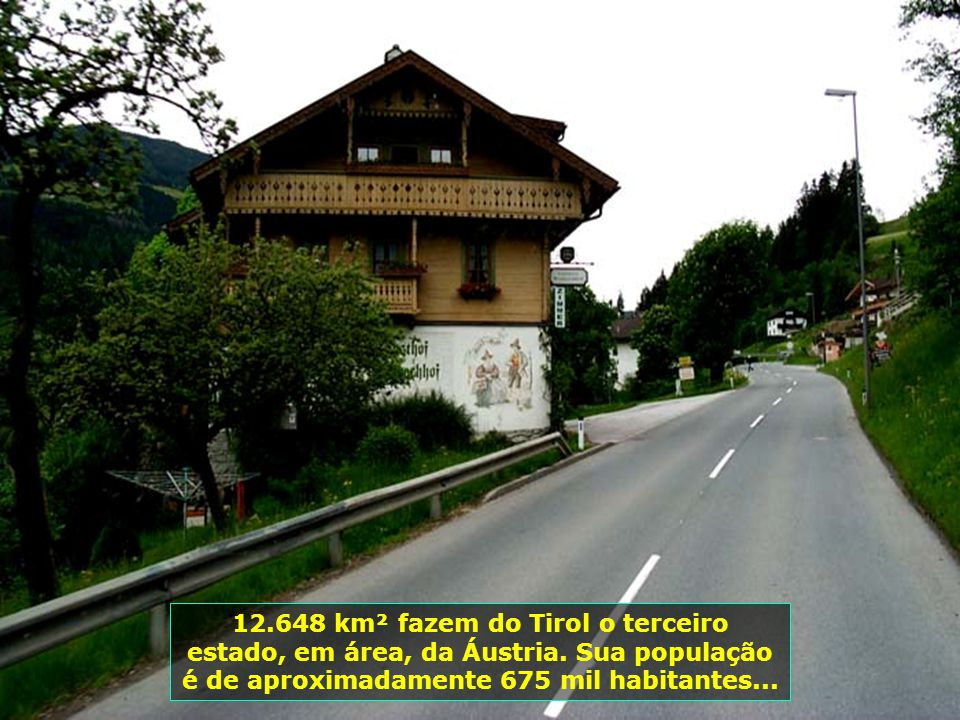 12. 648 km² fazem do Tirol o terceiro estado, em área, da Áustria