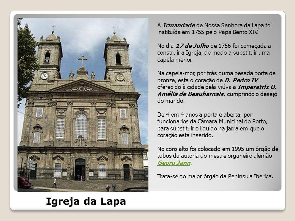 A Irmandade de Nossa Senhora da Lapa foi instituída em 1755 pelo Papa Bento XIV.