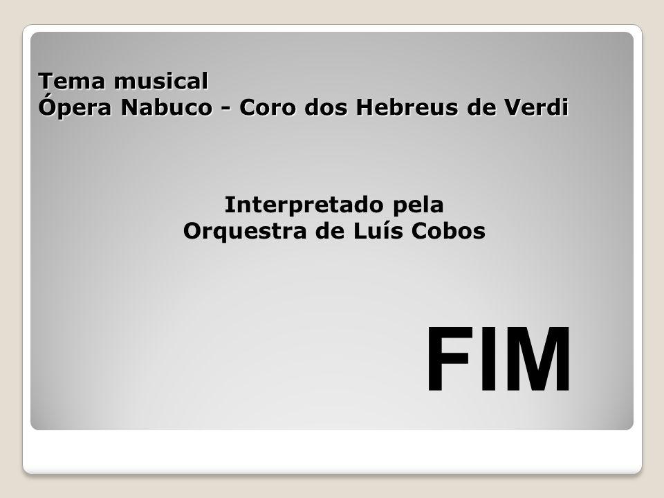 Tema musical Ópera Nabuco - Coro dos Hebreus de Verdi