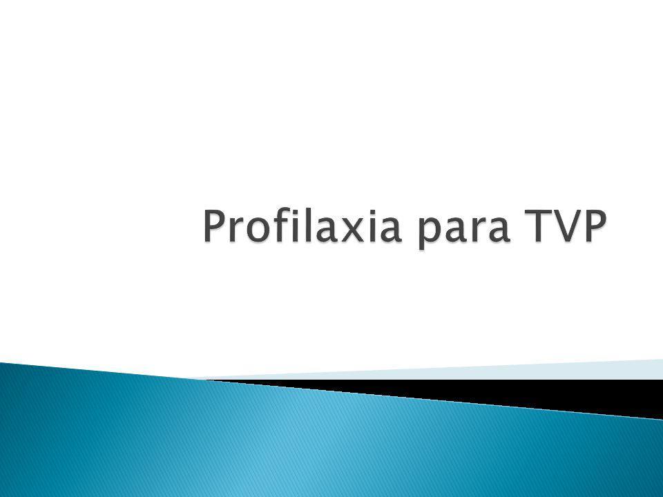 Profilaxia para TVP