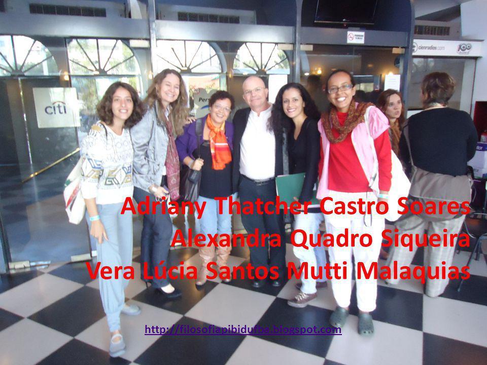 Adriany Thatcher Castro Soares Alexandra Quadro Siqueira Vera Lúcia Santos Mutti Malaquias