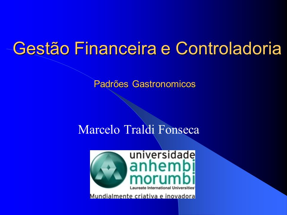 Gestão Financeira e Controladoria