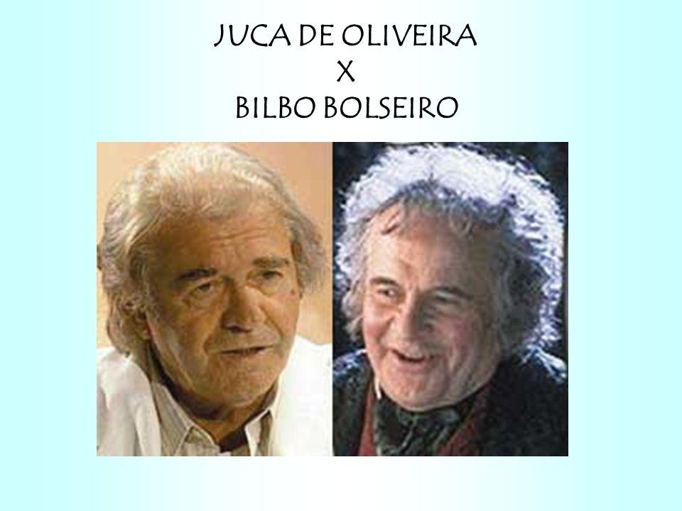 JUCA DE OLIVEIRA X BILBO BOLSEIRO