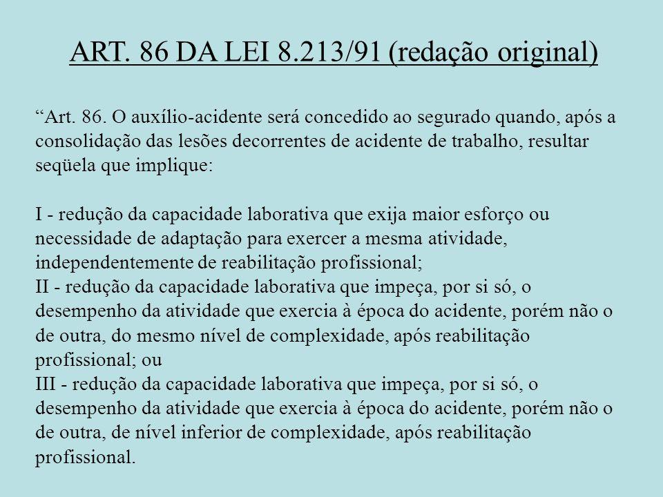 ART. 86 DA LEI 8.213/91 (redação original)