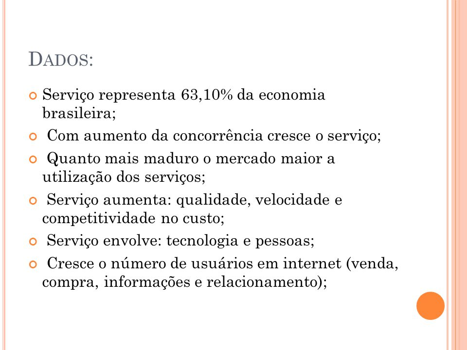Dados: Serviço representa 63,10% da economia brasileira;
