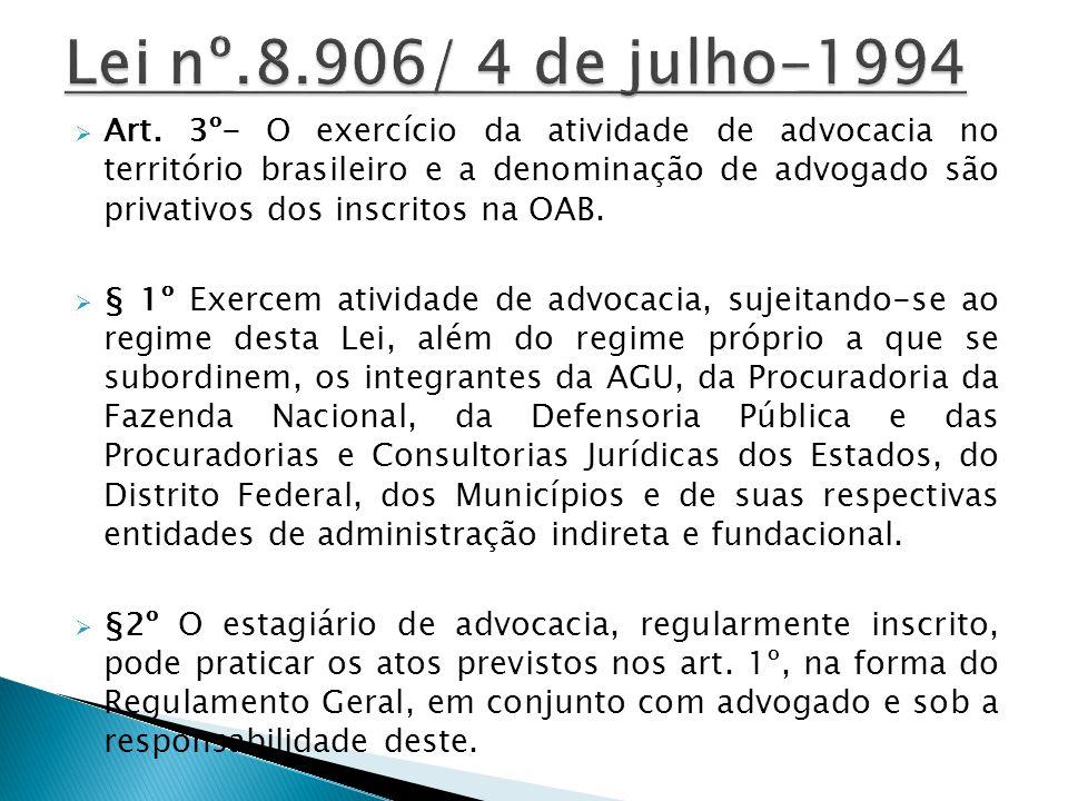 Lei nº.8.906/ 4 de julho-1994