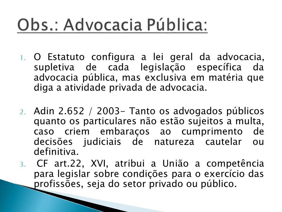 Obs.: Advocacia Pública: