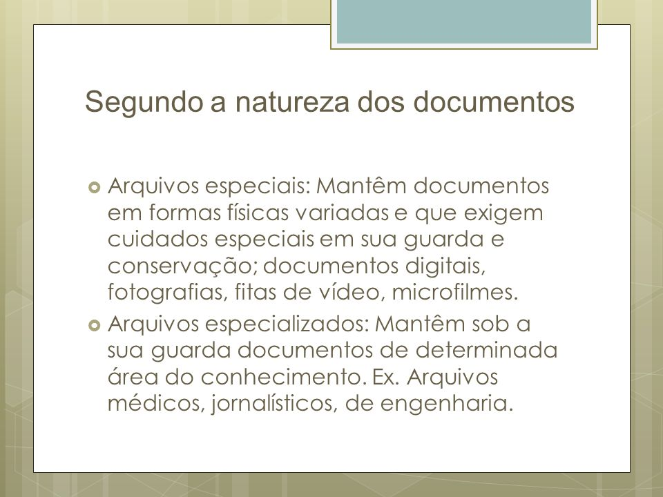 Segundo a natureza dos documentos