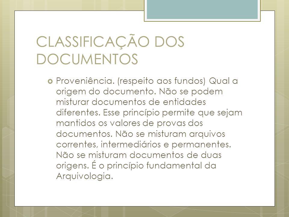 CLASSIFICAÇÃO DOS DOCUMENTOS