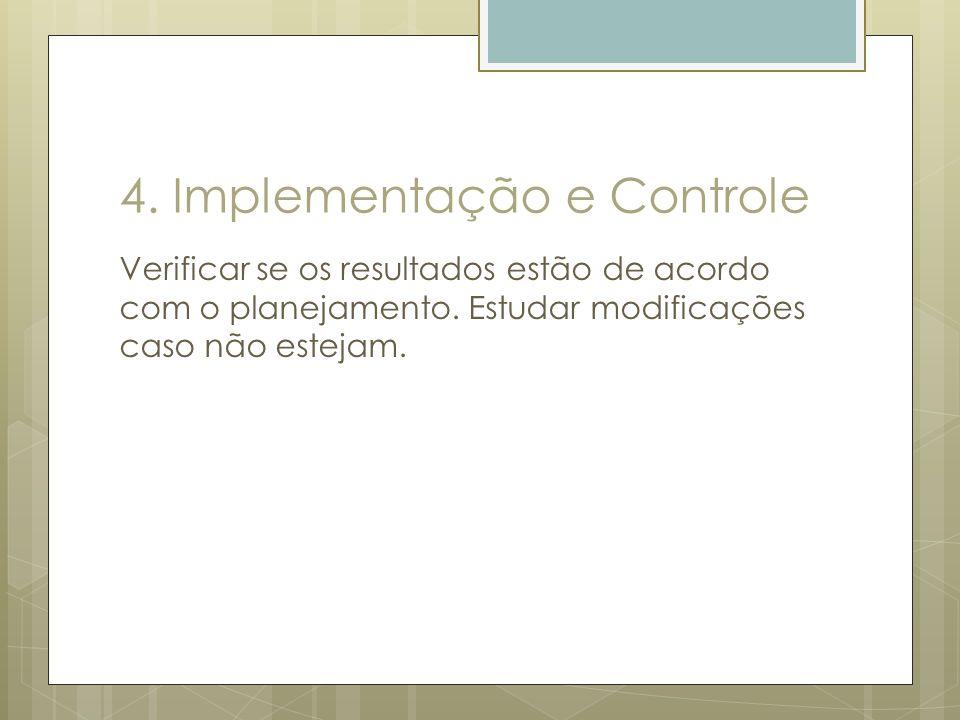 4. Implementação e Controle