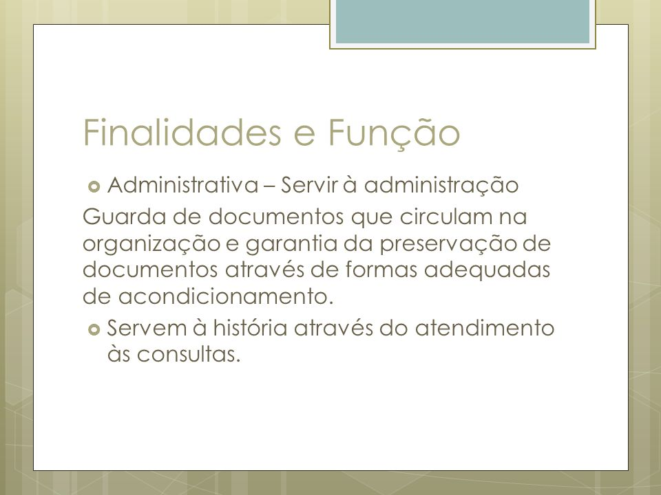 Finalidades e Função Administrativa – Servir à administração