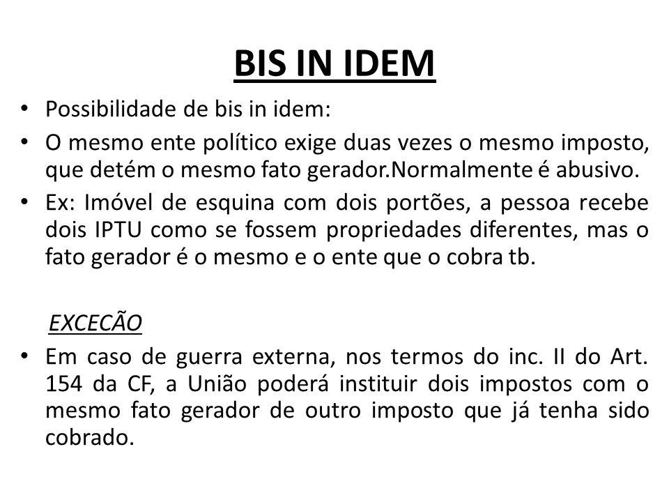 BIS IN IDEM Possibilidade de bis in idem: