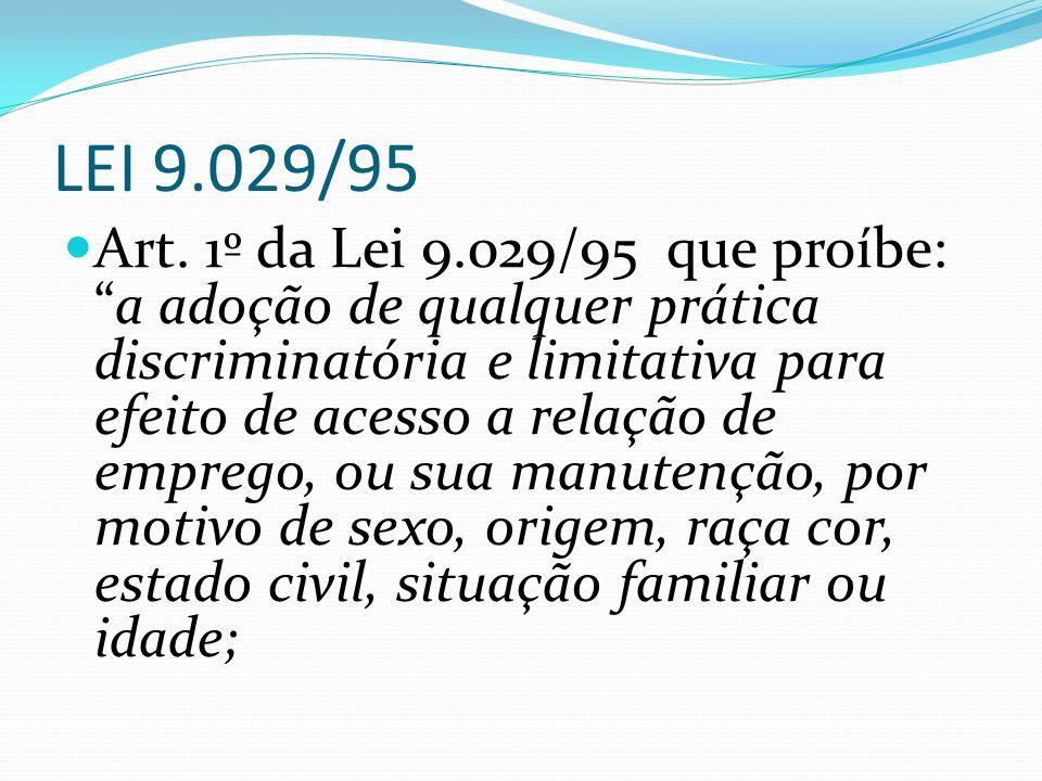 LEI 9.029/95