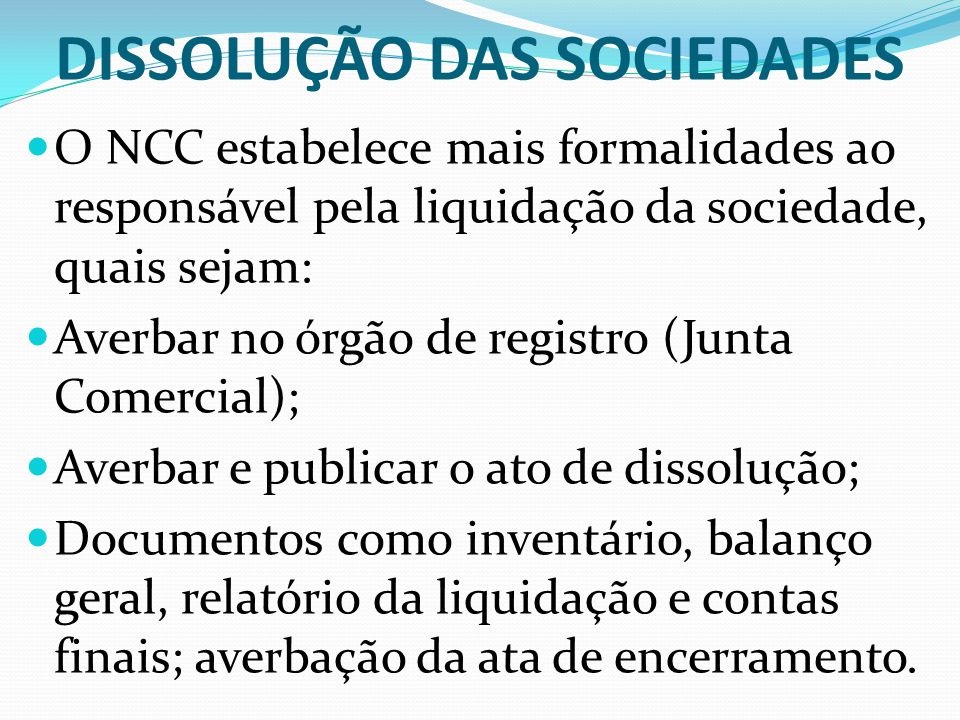 DISSOLUÇÃO DAS SOCIEDADES