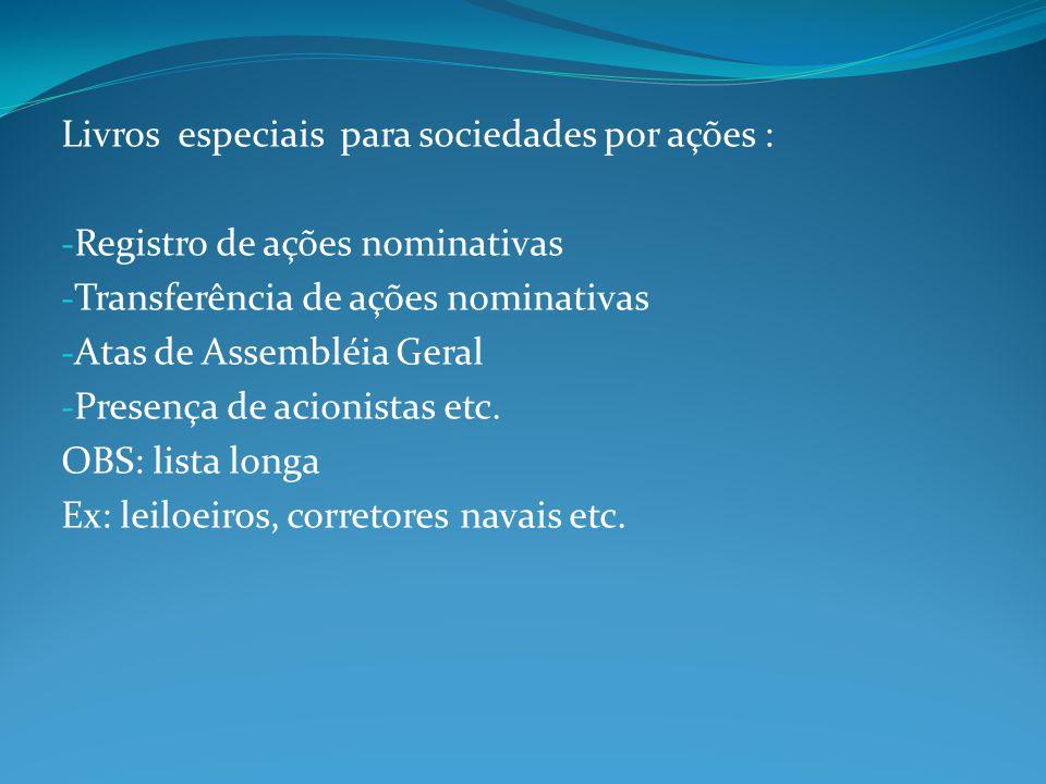 Livros especiais para sociedades por ações :