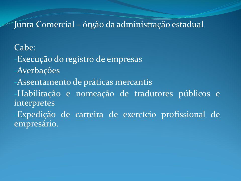 Junta Comercial – órgão da administração estadual