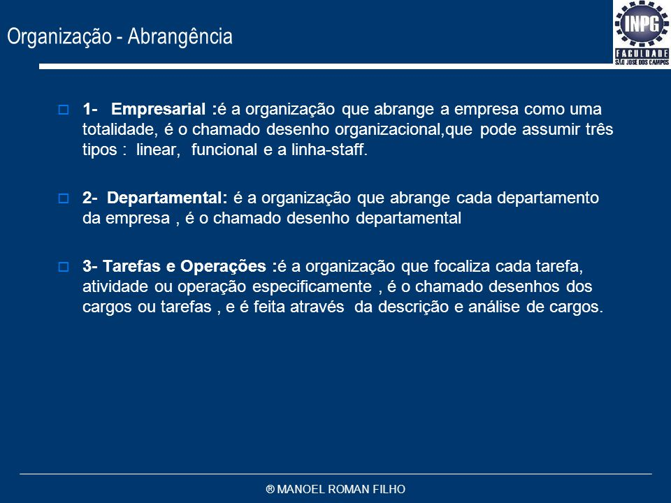 Organização - Abrangência