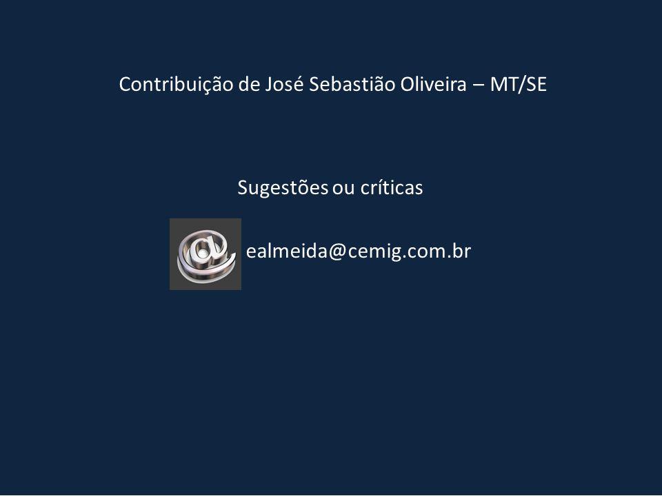 Contribuição de José Sebastião Oliveira – MT/SE