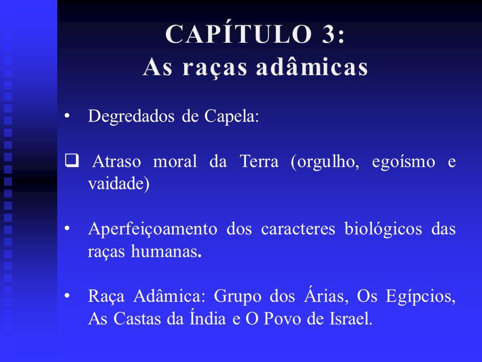CAPÍTULO 3: As raças adâmicas
