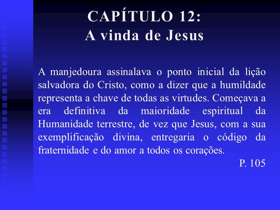 CAPÍTULO 12: A vinda de Jesus