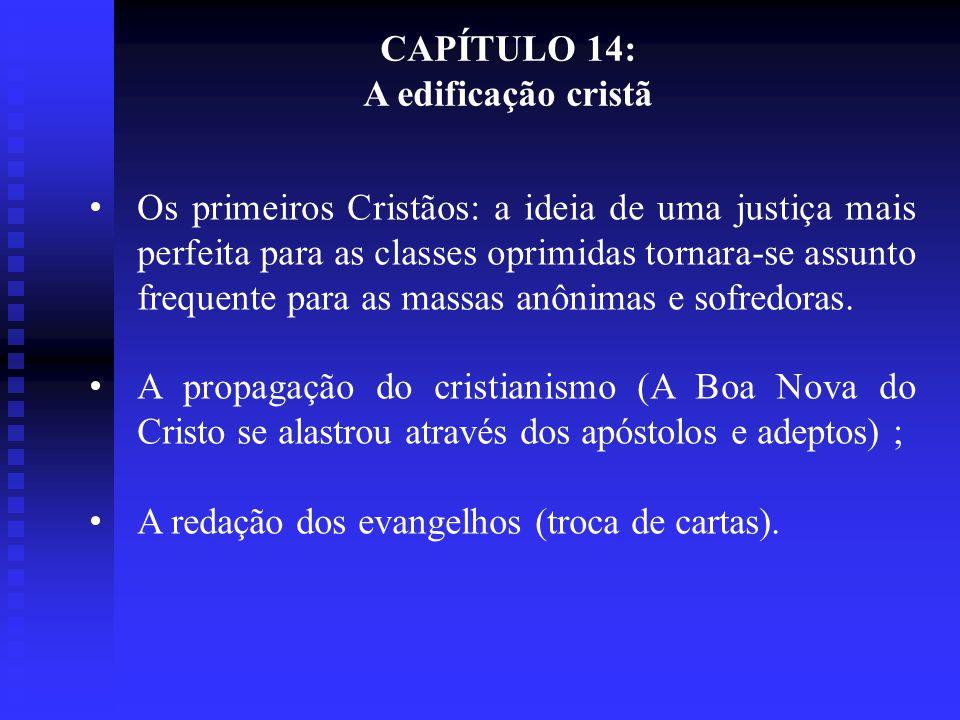 CAPÍTULO 14: A edificação cristã.