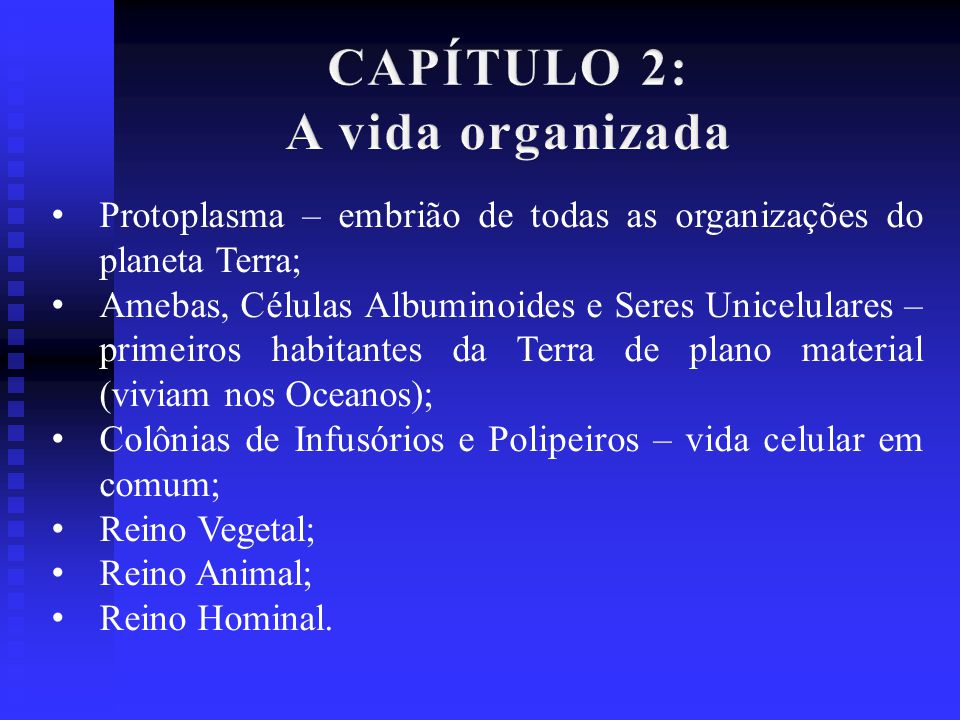 CAPÍTULO 2: A vida organizada