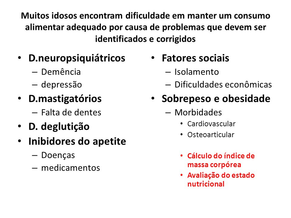 D.neuropsiquiátricos D.mastigatórios D. deglutição