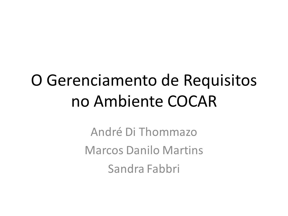 O Gerenciamento de Requisitos no Ambiente COCAR