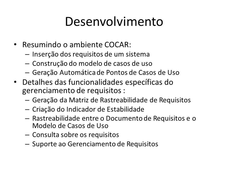Desenvolvimento Resumindo o ambiente COCAR: