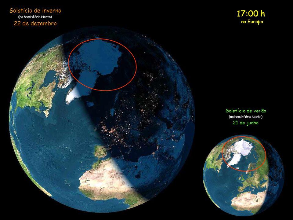 17:00 h Solstício de inverno 22 de dezembro na Europa