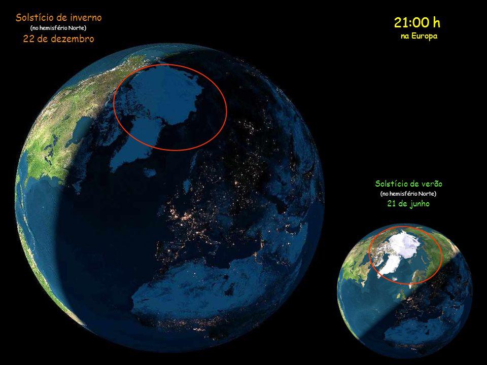 21:00 h Solstício de inverno 22 de dezembro na Europa
