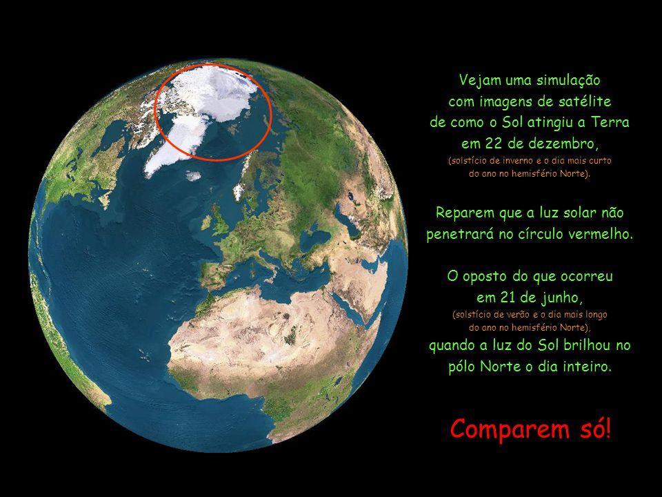 Comparem só! Vejam uma simulação com imagens de satélite