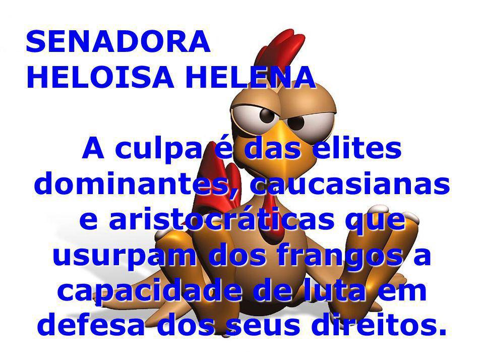 SENADORA HELOISA HELENA.