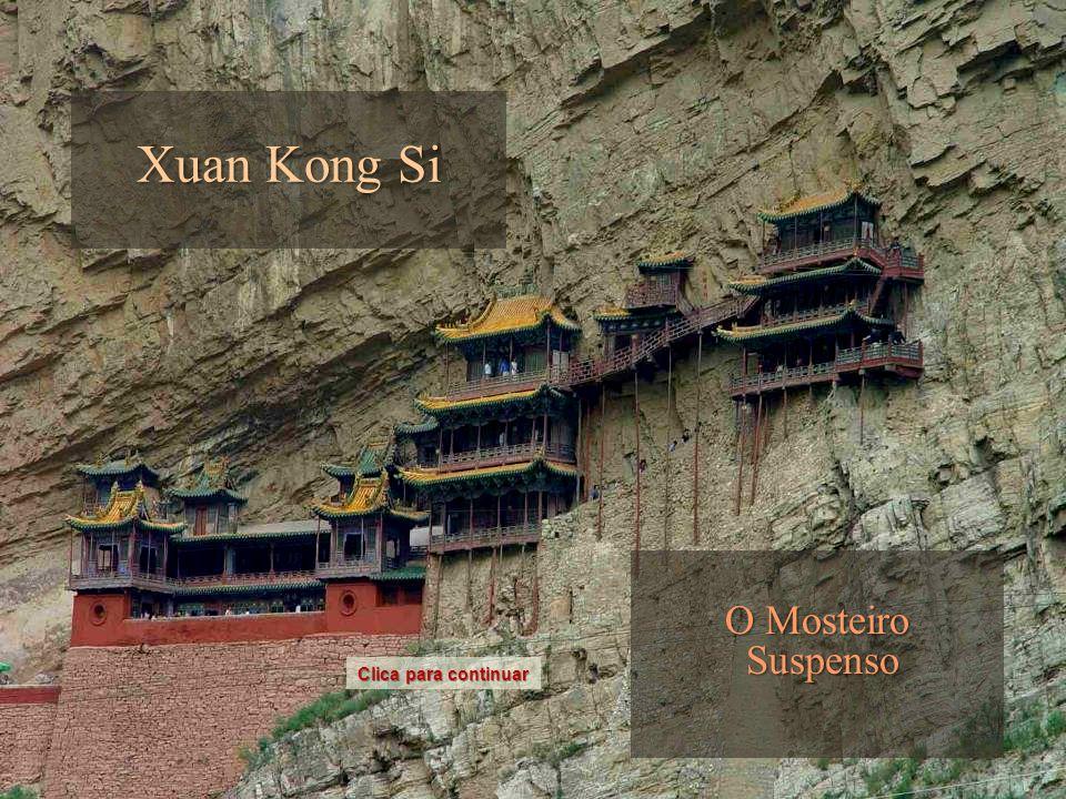 Xuan Kong Si O Mosteiro Suspenso Clica para continuar