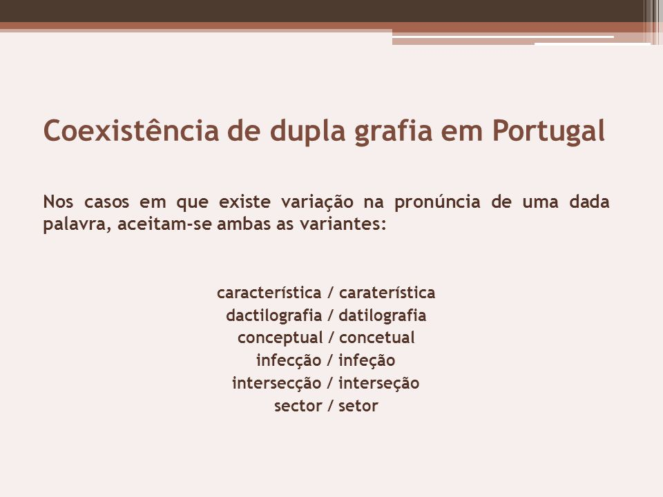 Coexistência de dupla grafia em Portugal