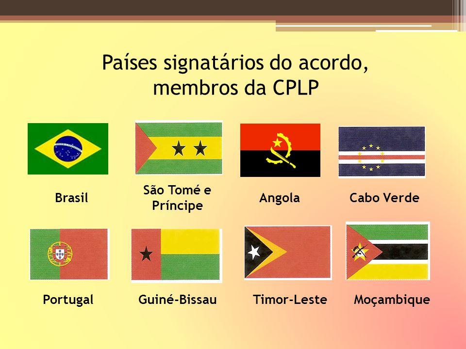 Países signatários do acordo, membros da CPLP