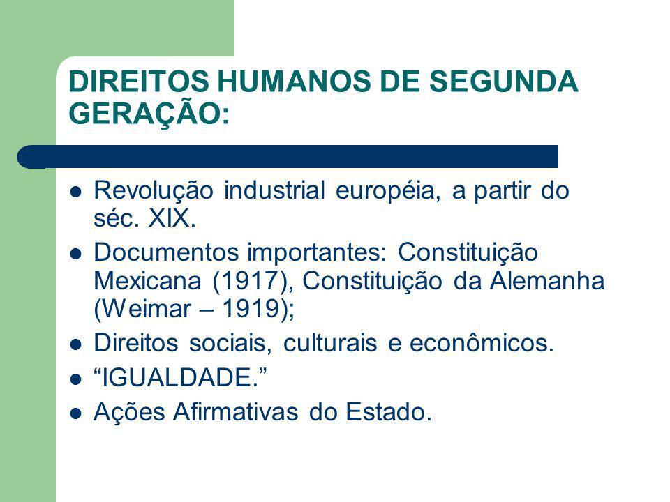 DIREITOS HUMANOS DE SEGUNDA GERAÇÃO: