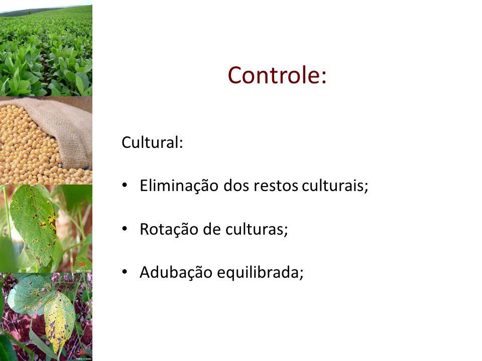 Controle: Cultural: Eliminação dos restos culturais;